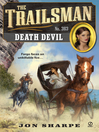 Death Devil (eBook): Trailsman Series, Book 363
